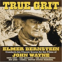 True Grit - Elmer Bernstein conducts his Classic Scores for the