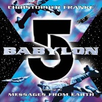 Babylon 5: Zprávy ze Země - Babylon 5: Messages From Earth vol.2