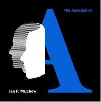 Jan P. Muchow : The Antagonist